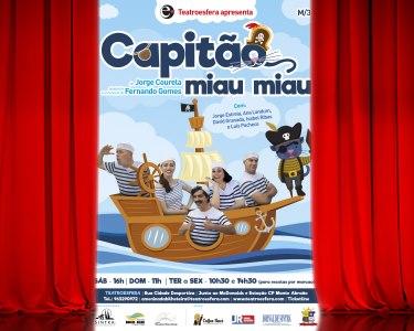 «Capitão Miau Miau» - O Musical | Bilhete Duplo | Teatroesfera - Queluz