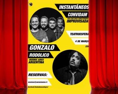 Instantâneos convidam Gonzalo Rodolico! Bilhete Duplo | 4 Março - Teatroesfera