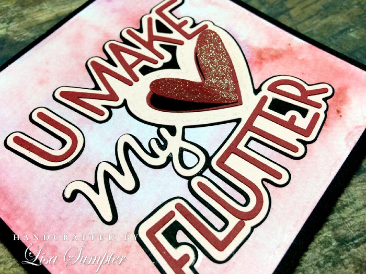 Lisa  Sumpter  Valentines  Heart  Flutter  Card B
