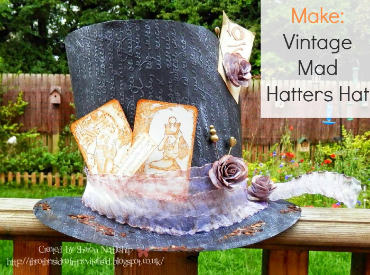 Make A  Vintage  Mad  Hatters  Hat