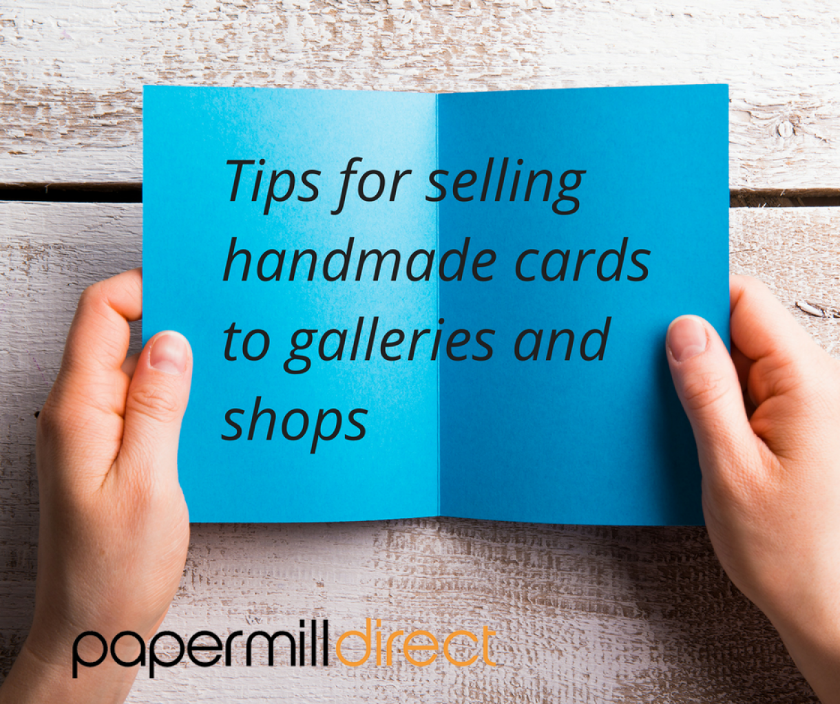 Selling  Handmade  Cards To Shops And Galleries