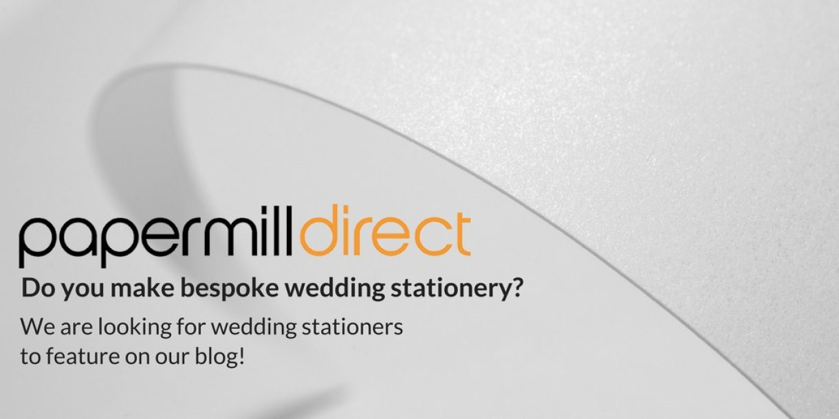 We Are Looking For Wedding Stationers To Feature On Our Blog!