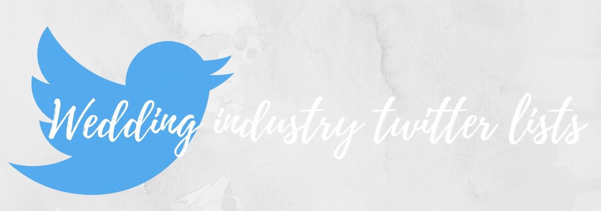 Wedding  Industry  Twitter  Lists