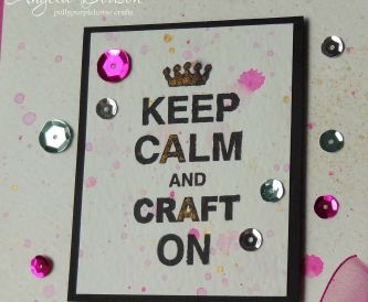 Card Making Ideas - Keep Calm and Craft On!