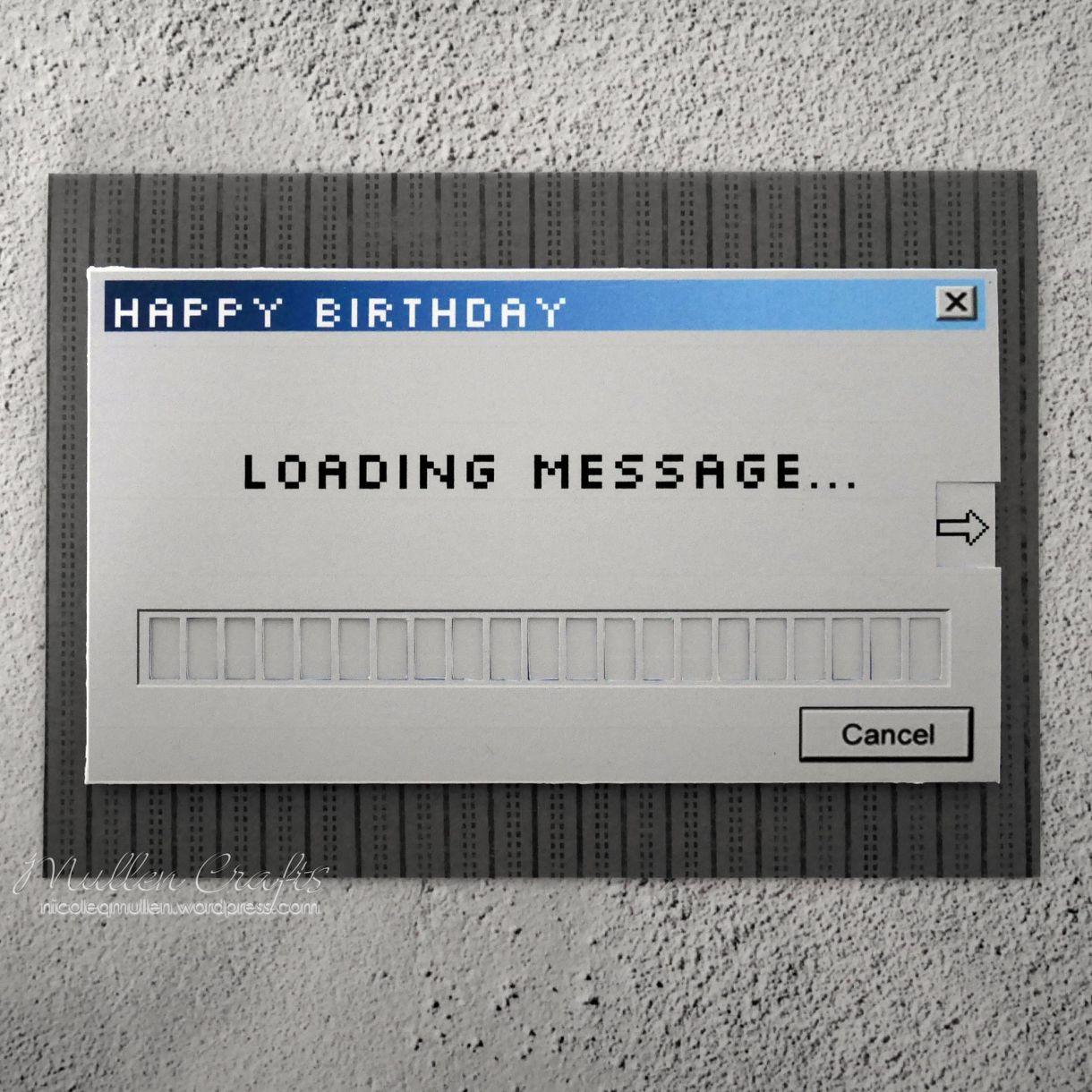 Computer Loading Bday Card Nicole 3