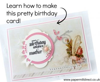 "Make a birthday card - ""Sweet Birthday Wishes"""