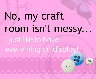Messy Craft Room?