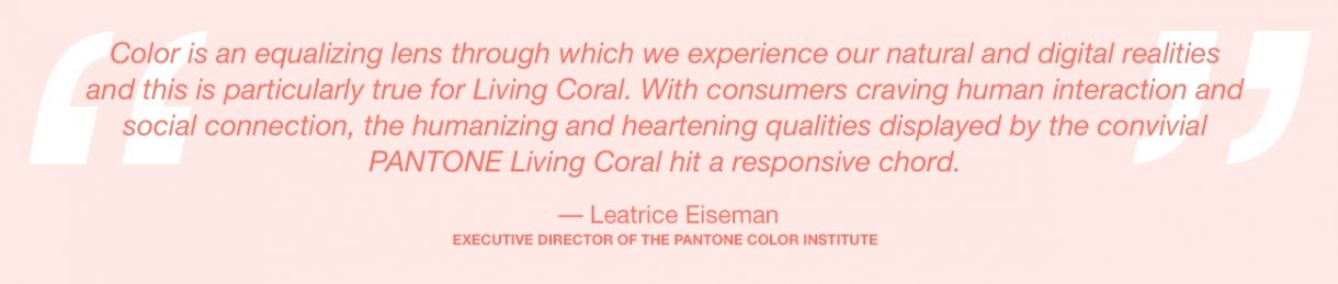 Pantone Color Of The Year 2019 Living Coral Lee Eiseman Quote