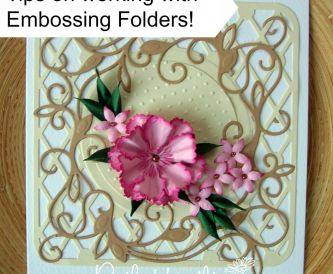 An Introduction to Embossing Folders