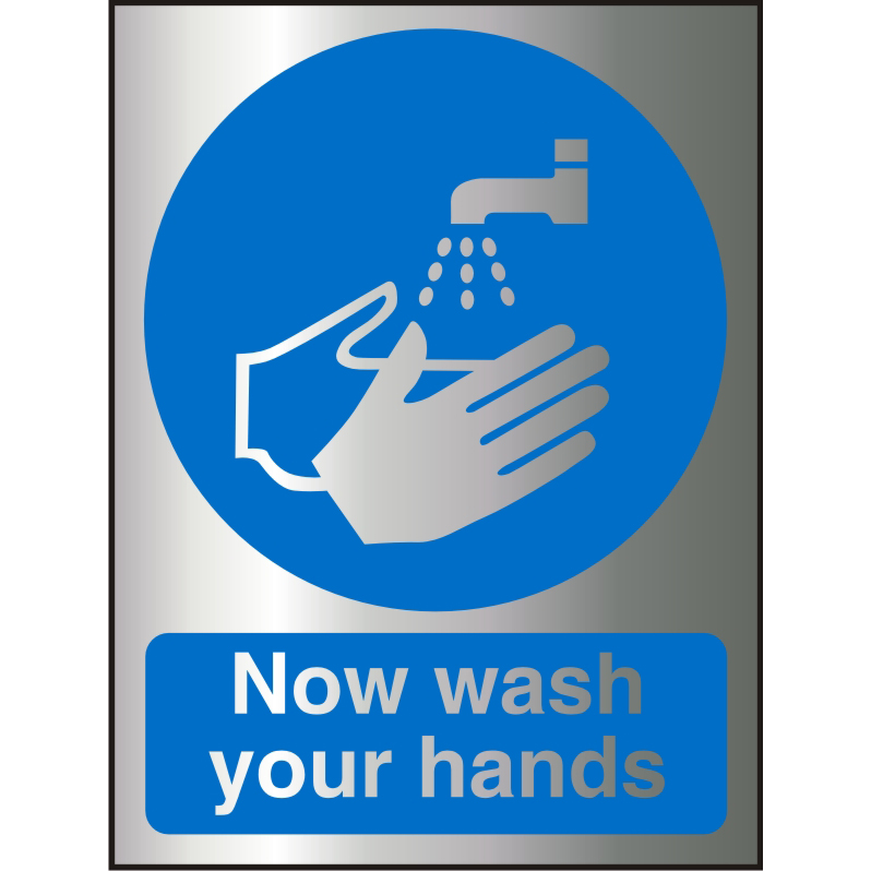 Advice Brushed Alu Effect Acrylic Sign 2mm150x200 Now Wash Your Hands Ref BACM001150x200 *Up to 10 Day Leadtime*
