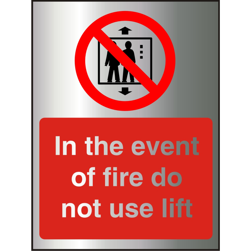 BrushedAlu Effect Sign 2mm 150x200 Event of Fire DoNot Use Lift Ref BACP103150x200 *Upto 10 Day Leadtime*