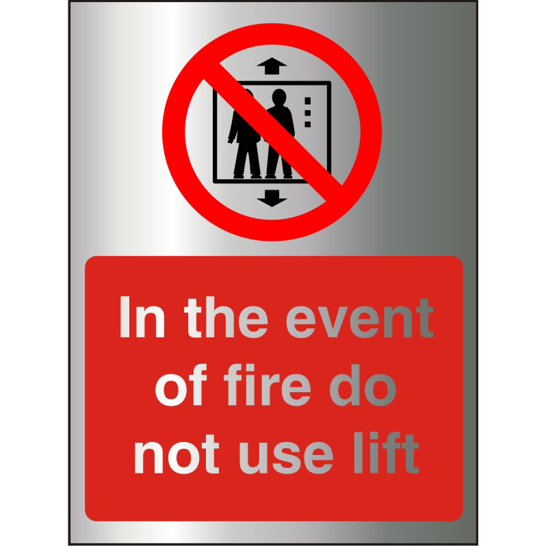 BrushedAlu Sign 150x200 1.5mm S/A In Event Of Fire DoNot Use Lift Ref BAP103150x200 Upto 10Day Leadtime
