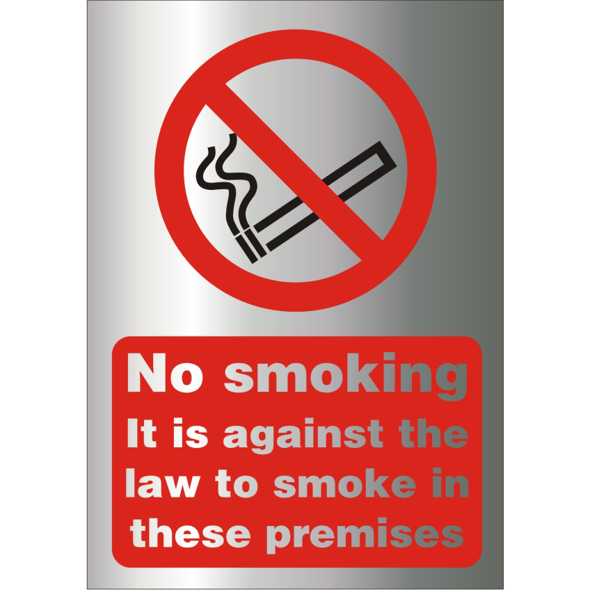 Safety signs BrushedAlu Sign 1.5mm S/A Against The Law To Smoke Premises Ref BASB003150x200 *Up to 10 Day Leadtime*