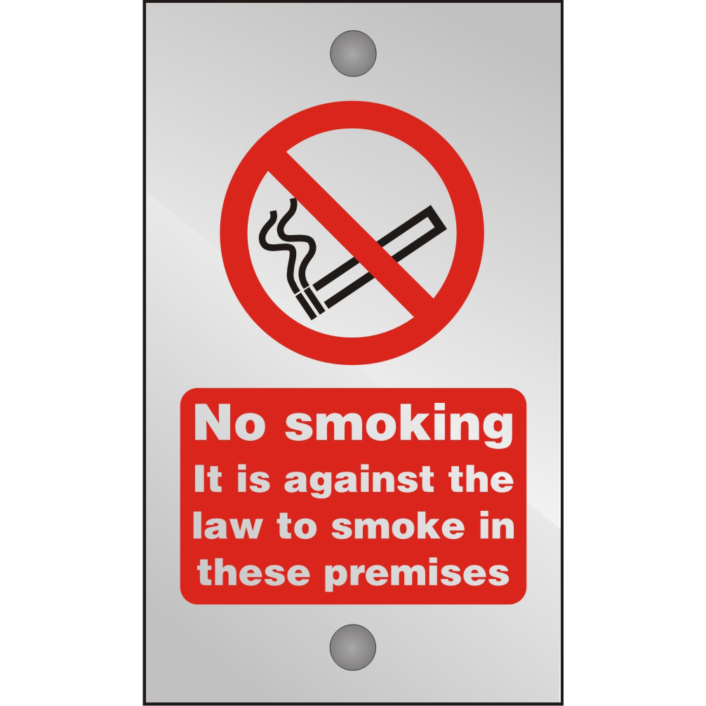 Clear Sign 120x200 5mm Against The Law To Smoke Premises Ref CACSB003120x200 *Up to 10 Day Leadtime*