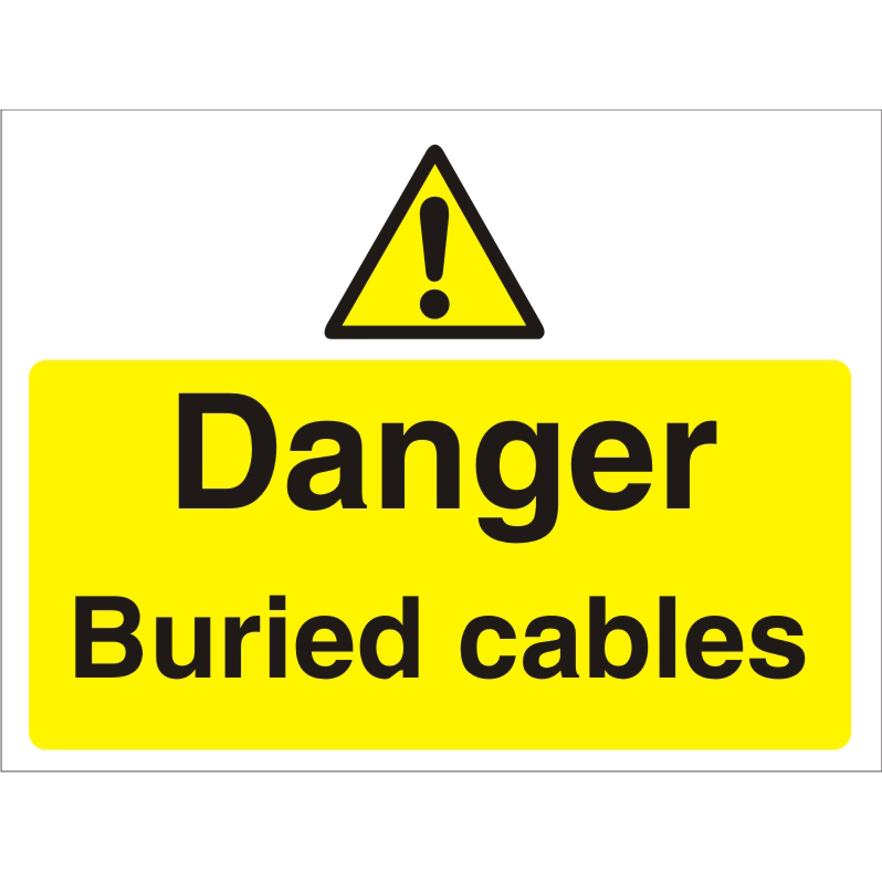 Construction Board 600x400 3mm Foam PVC Danger Buried Cables Ref CON022FB600x450 *Up to 10 Day Leadtime*