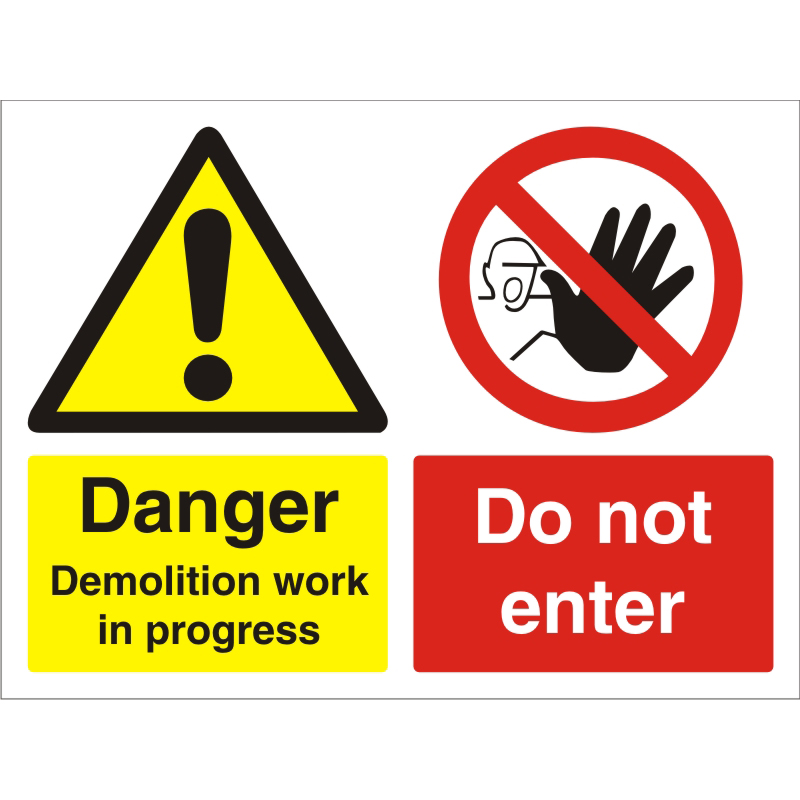 Construction Board 600x450 3mm Danger Demolition Do Not Enter Ref CON029FB600x450 Up to 10 Day Leadtime