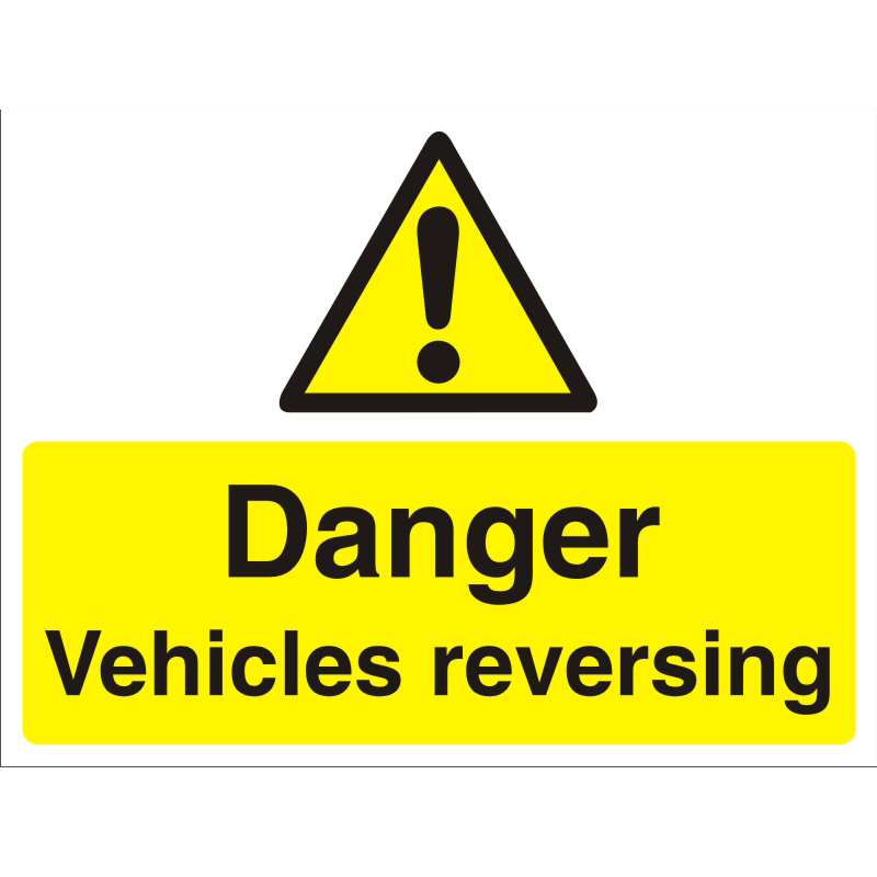 Construction Board 600x450 3mm Danger Vehicles Reversing Ref CON030FB600x450 Up to 10 Day Leadtime