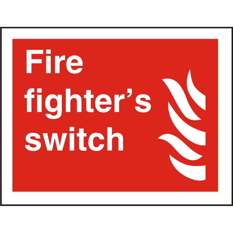 Photolum Fire Sign 300x200 S/A Vinyl Fire fighters switch Ref FF114PLV300x200 *Up to 10 Day Leadtime*
