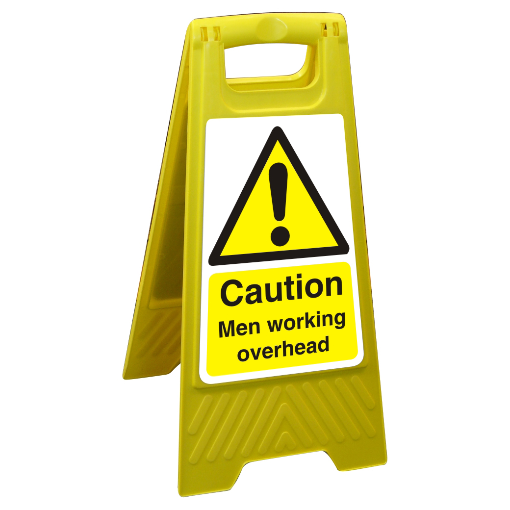 Free Standing Sign 300x600 Poly Caution Men working overhead Ref FSS001300x600 *Up to 10 Day Leadtime*