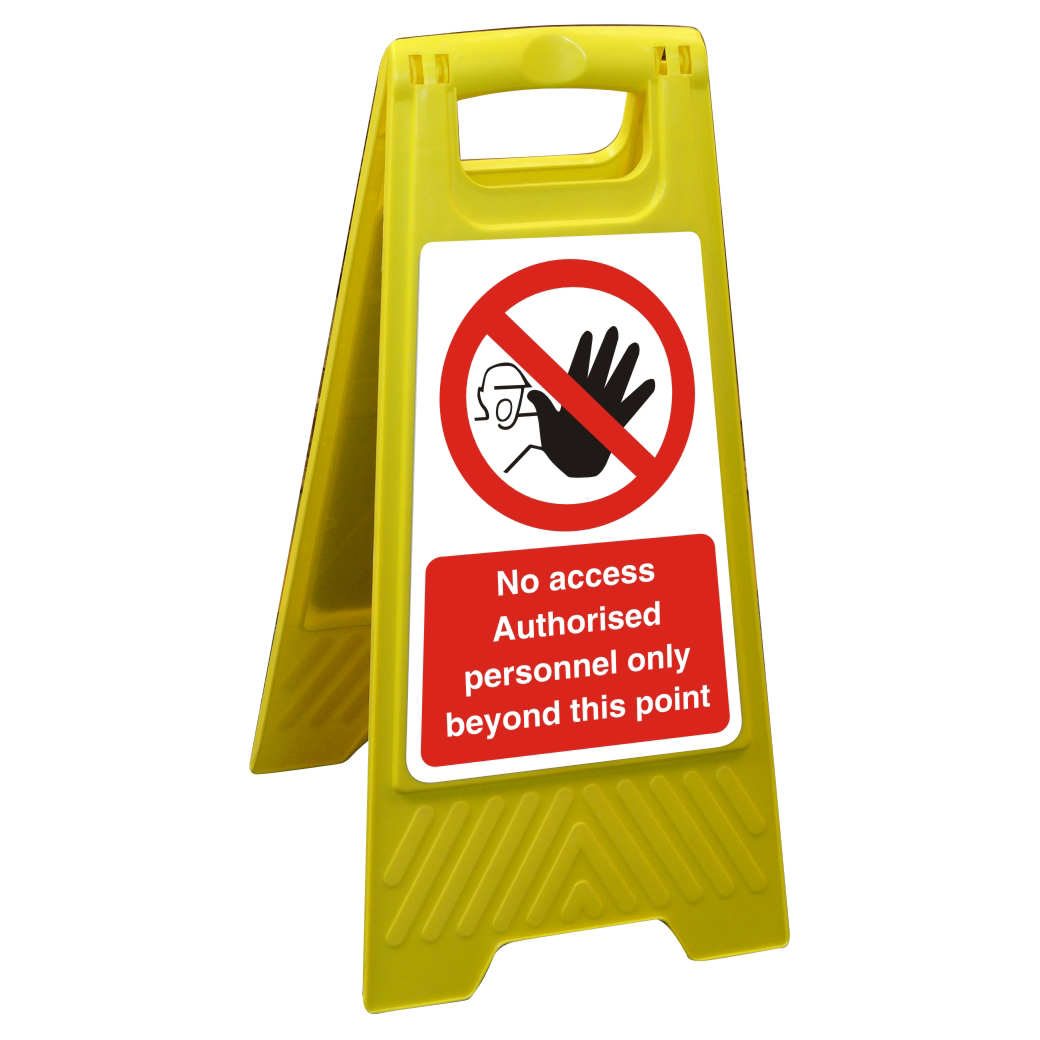 Image for Floor Sign 300x600 Poly No Access Authorised personal only Ref FSS022300x600 Up to 10 Day Leadtime