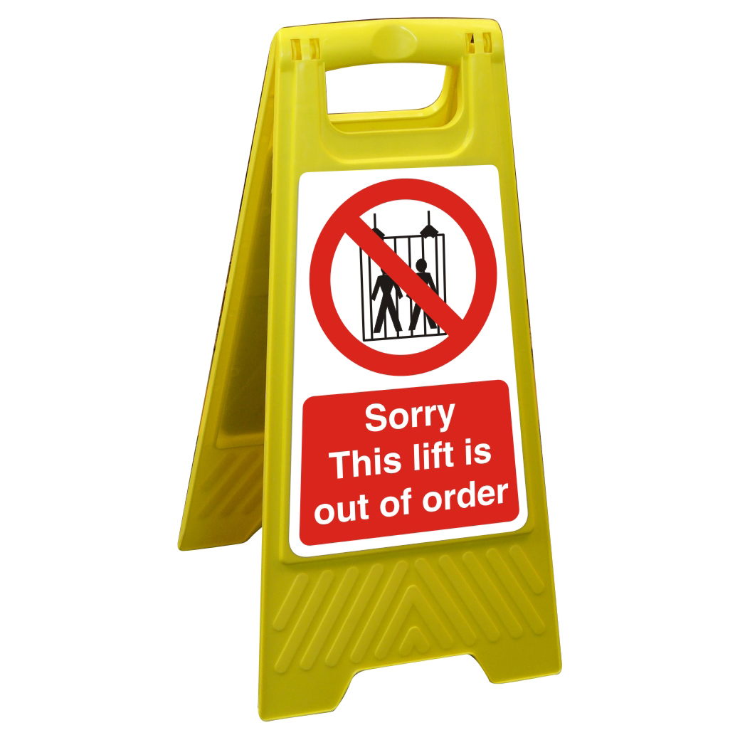 Free Standing Sign 300x600 Sorry This lift is out of order Ref FSS024300x600 Up to 10 Day Leadtime