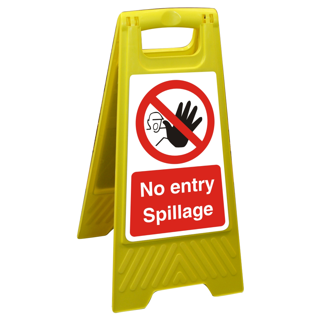 Free Standing Floor Sign 300x600 Poly No entry Spillage Ref FSS025300x600 *Up to 10 Day Leadtime*
