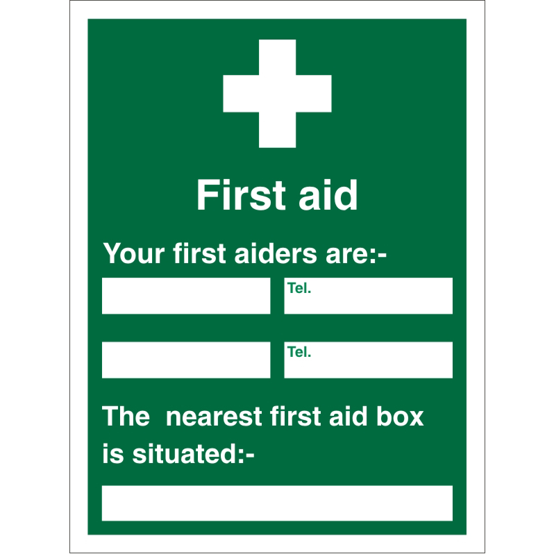 First Aid Sign 450x600 1mm First Aiders (Name & Location) Ref KS008SRP450x600 *Up to 10 Day Leadtime*