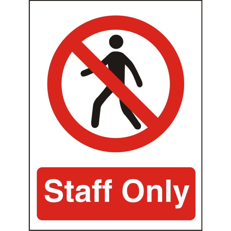 Prohibition Sign 300x400 1mm Semi Rigid Plastic Staff Only Ref P085SRP-300x400 *Up to 10 Day Leadtime*
