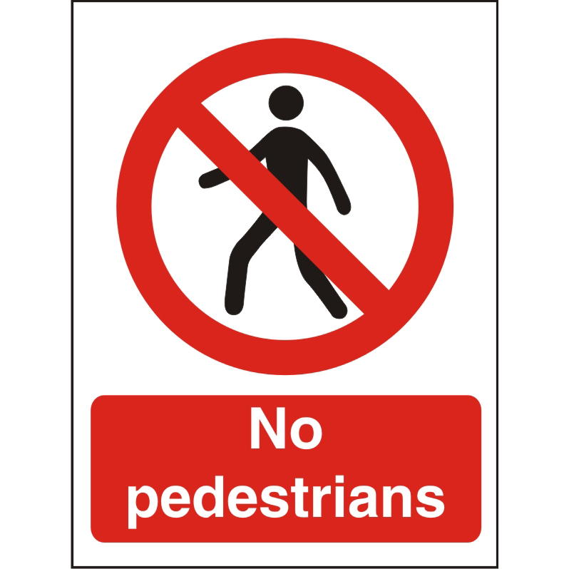 Prohibition Sign 300x400 1mm Plastic No pedestrians Ref P112SRP-300x400 Up to 10 Day Leadtime