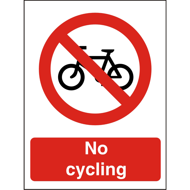 Prohibition Sign 300x400 1mm Semi Rigid Plastic No cycling Ref P122SRP-300x400 Up to 10 Day Leadtime