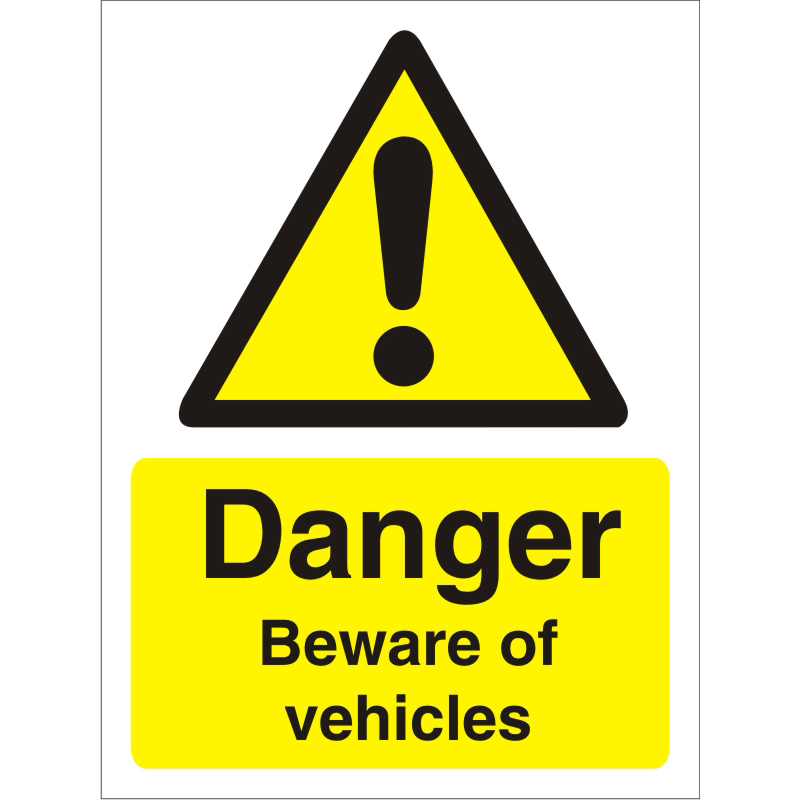 Warning Sign 300x400 1mm Plastic Danger Beware of vehicles Ref W0127SRP300x400 *Up to 10 Day Leadtime*