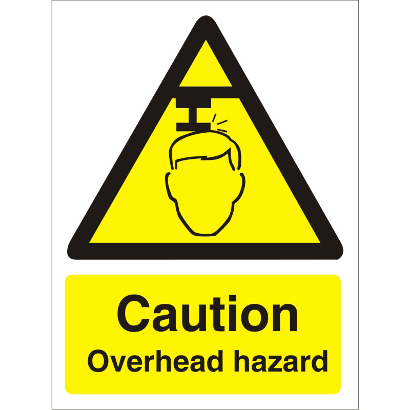 Warning Sign 300x400 1mm Plastic Caution - Overhead hazard Ref W0132SRP-300x400 *Up to 10 Day Leadtime*