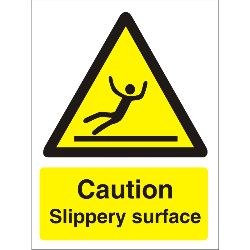 Warning Sign 300x400 1mm Plastic Caution - Slippery surface Ref W0134SRP-300x400 *Up to 10 Day Leadtime*