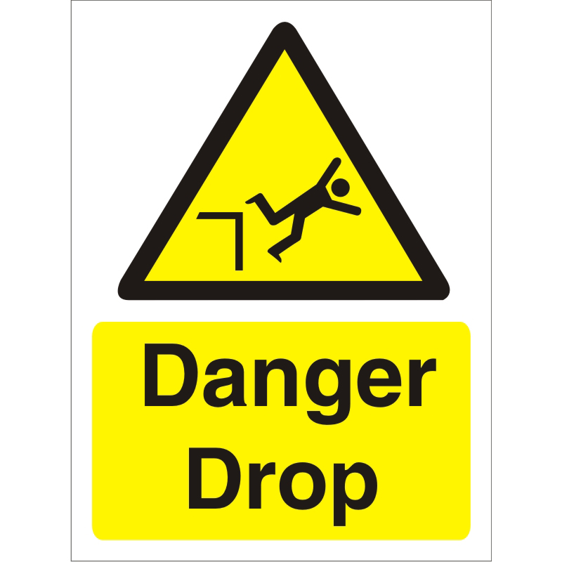 Warning Sign 300x400 1mm Semi Rigid Plastic Danger drop Ref W0182SRP-300x400 *Up to 10 Day Leadtime*