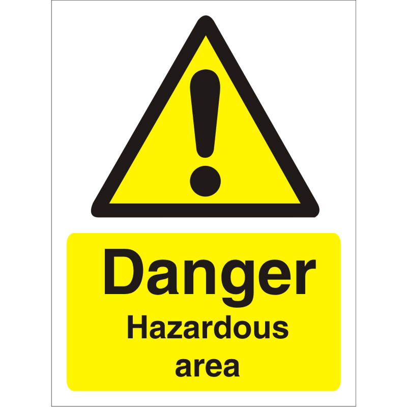 Warning Sign 300x400 1mm Plastic Danger - Hazardous area Ref W0191SRP-300x400 *Up to 10 Day Leadtime*