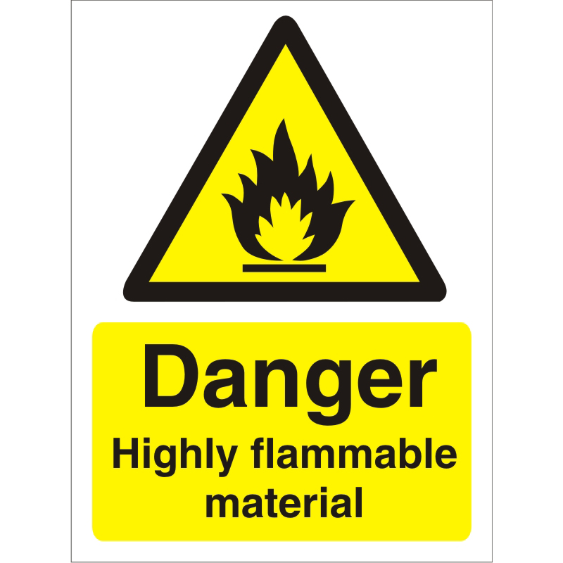 Warning Sign 300x400 1mm Danger Highly flammable material Ref W0213SRP300x400 Up to 10 Day Leadtime