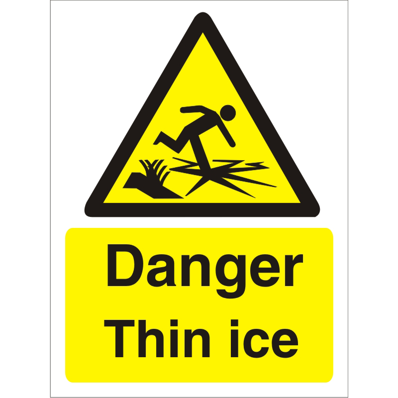 Warning Sign 300x400 1mm Plastic Danger - Thin ice Ref W0248SRP-300x400 *Up to 10 Day Leadtime*