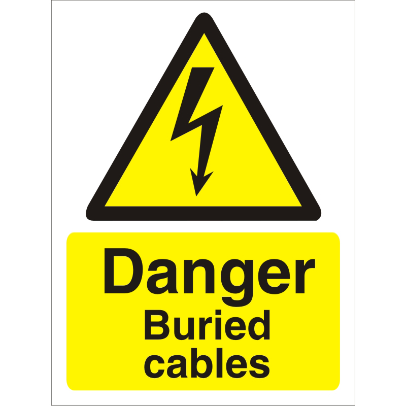 Warning Sign 300x400 1mm Plastic Danger - Buried cables Ref W0262SRP-300x400 Up to 10 Day Leadtime