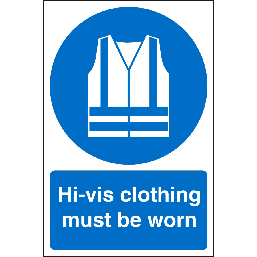 Warehouse Sign 400x600 Plastic Hivis clothing must be worn Ref WPM04SRP400x600 *Up to 10 Day Leadtime*