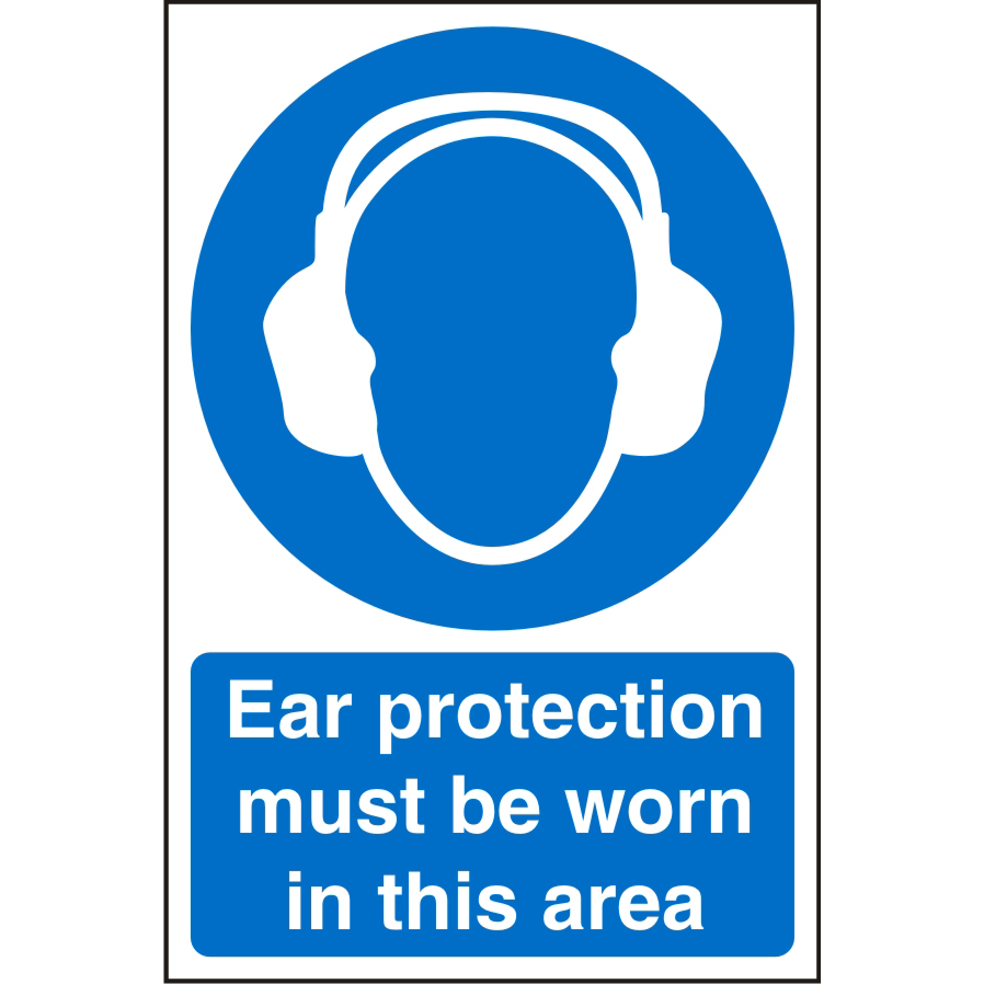 Warehouse Sign 400x600 1mm Ear protection must b worn Ref WPM05SRP400x600 *Up to 10 Day Leadtime*