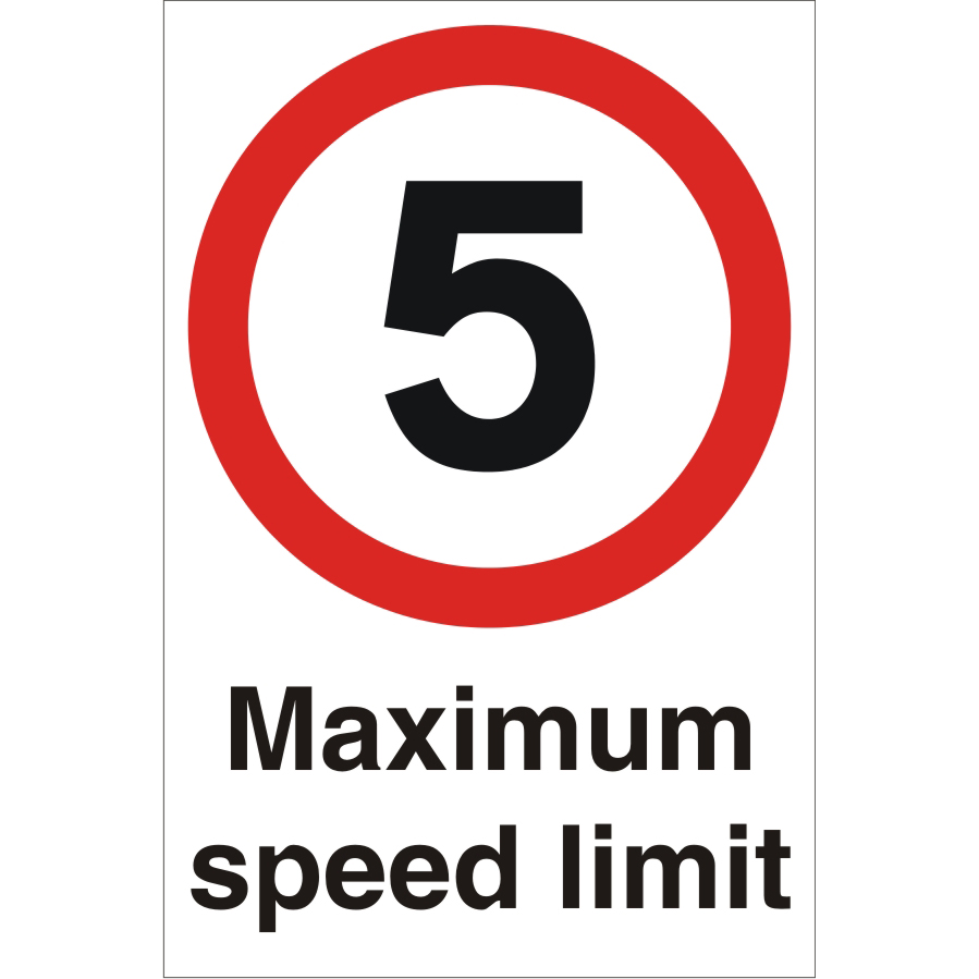 Warehouse Sign 400x600 1mm Plastic 5 Maximum speed limit Ref WPP01SRP-400x600 Up to 10 Day Leadtime