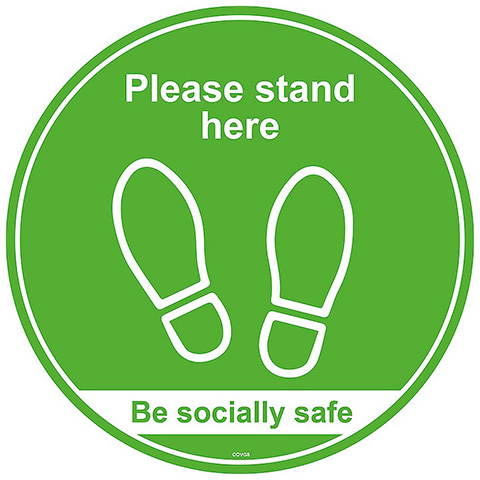 Safety signs Please Stand Here/Be Socially Safe - Self Adhesive Social Distancing Floor Graphic 200mm Diameter