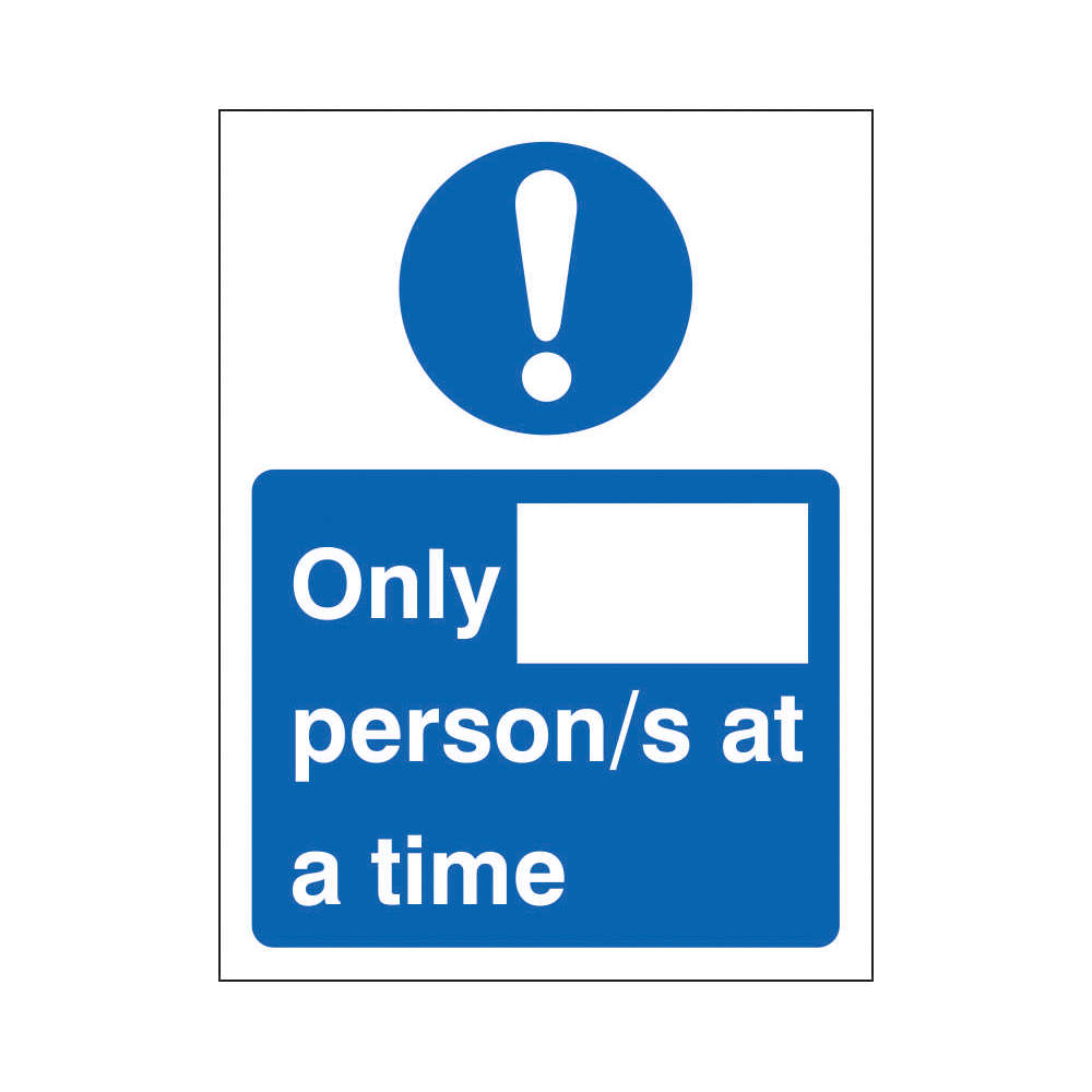 Safety signs Only X Persons at a time Sign 200x300mm Self Adhesive Vinyl