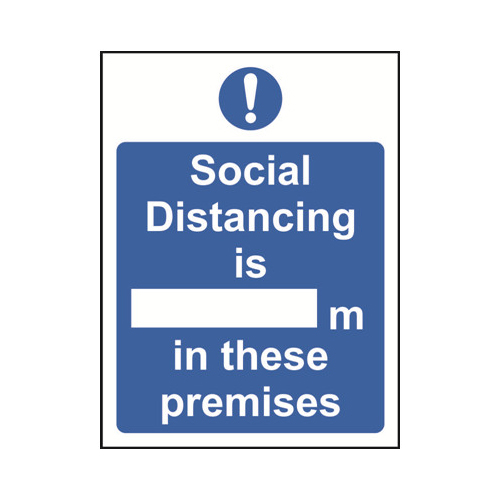 Safety signs Social Distancing is xxM in these Premises Sign 200x300mm Self Adhesive Vinyl