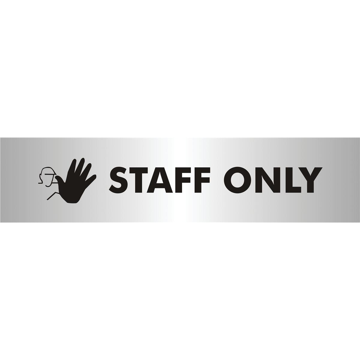 Stewart Superior Staff Only Sign Brushed Aluminium Acrylic W190xH45mm Self-adhesive Ref bac110