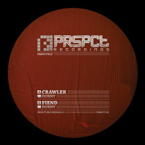 PRSPCT013 - Donny - Crawler / Friend