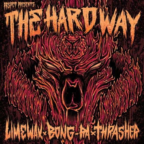 PRSPCT017 - Thrasher vs. Bong-Ra vs. Limewax - The Hard Way