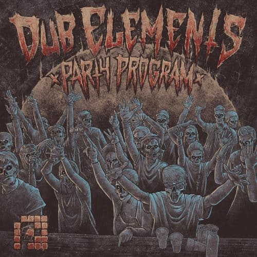 PRSPCTLP003 - Dub Elements - Party Program