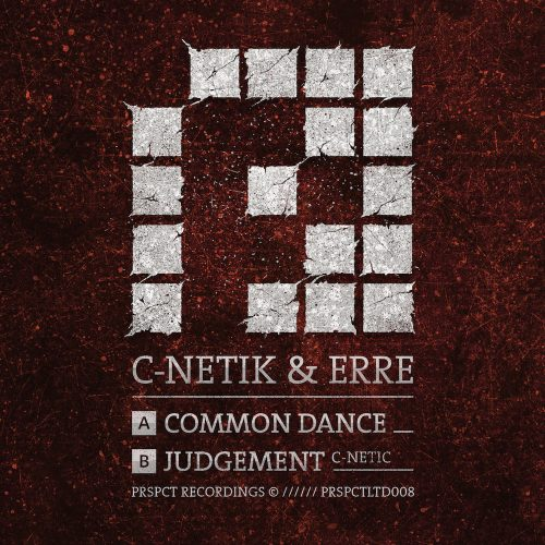PRSPCTLTD008Digi - C-Netik & eRRe - Common Dance / Judgement
