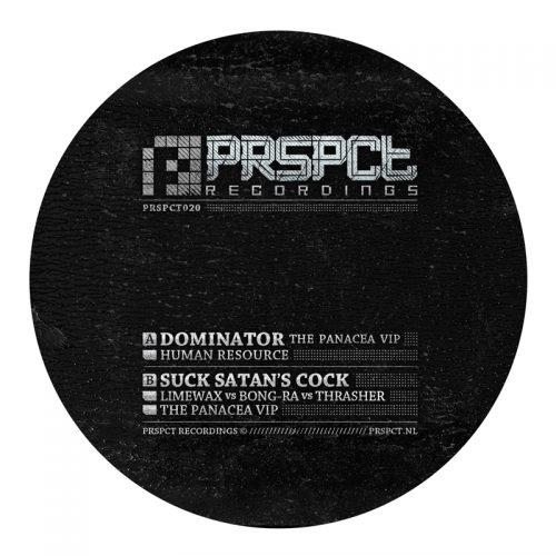 PRSPCT020 - Dominator / Suck Satan's Cock (Panacea VIP)